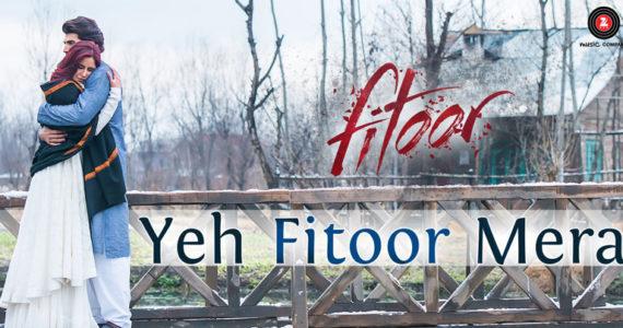 yeh-fitoor-mera-lyrics-title-song-arijit-singh